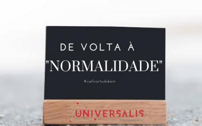 "De volta à ""normalidade"""